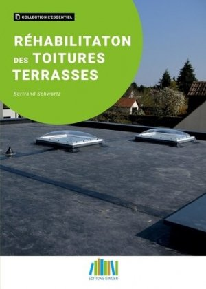 Réhabilitation des toitures terrasses - ginger cated - 9782491583026 -