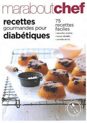 Recettes gourmandes pour diabétiques - Marabout - 9782501041652 -