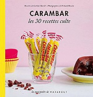 Recettes gourmandes au Carambar - Marabout - 9782501080538 -