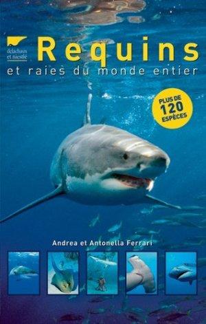 Requins et raies du monde entier - delachaux et niestle - 9782603016756 -
