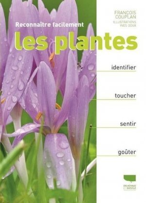 Reconnaître facilement les plantes - delachaux et niestlé - 9782603026762