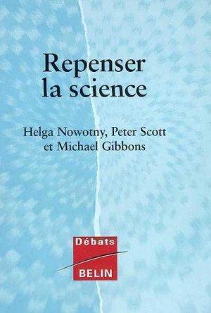 Repenser la science - belin - 9782701134062 -