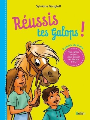 Réussis tes Galops! - belin - 9782701193519 -