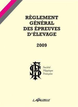 Règlement général des épreuves d'élevage 2009  - lavauzelle - 9782702514924 -