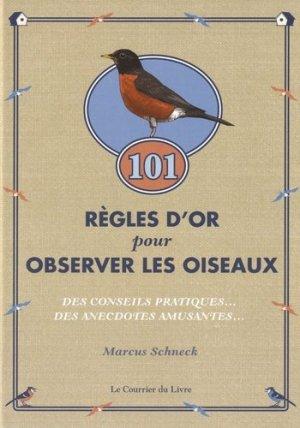 Régles d'or pour observer les oiseaux - le courrier du livre - 9782702907658 -
