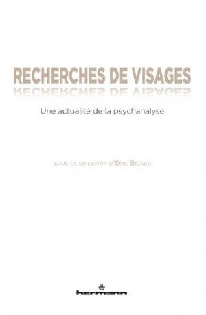 Recherches de visages. Une actualité de la psychanalyse - hermann - 9782705688738 -