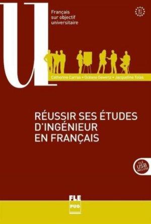 Réussir ses études d'ingénieur en français B1-C2 - PUG - 9782706121074 -
