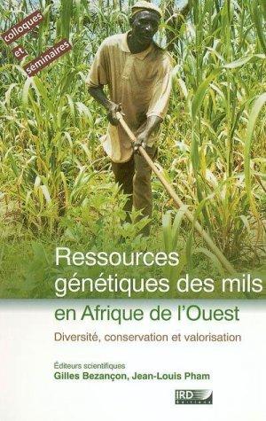 Ressources génétiques des mils Diversité, conservation et valorisation - ird - 9782709915441 -