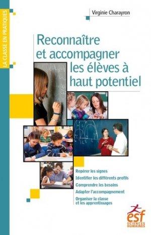 Reconnaître et accompagner les élèves à haut potentiel - ESF Editeur - 9782710139355 -