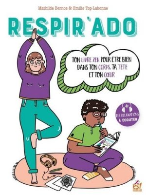 Respir'ado ton livre zen - ESF Editeur - 9782710143109 -