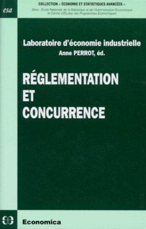Réglementation et concurrence - Economica - 9782717833171 -