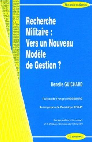 Recherche militaire : vers un nouveau modèle de gestion ? - Economica - 9782717847727 -