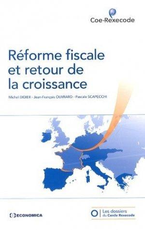 Réforme fiscale et retour de la croissance - Economica - 9782717867022 -
