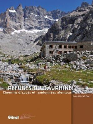Refuges du Dauphiné - glenat - 9782723477314