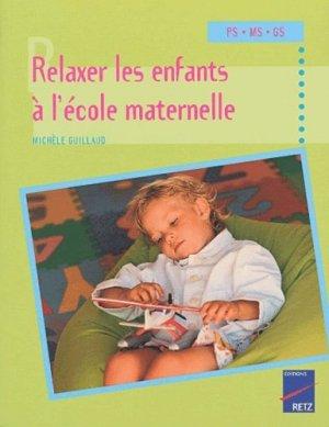 Relaxer les enfants à l'école maternelle - Retz - 9782725623665 -