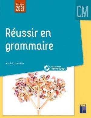 Réussir en grammaire au CM + Ressources numériques - Retz - 9782725640341 -