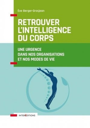 Retrouver l'intelligence du corps - intereditions - 9782729620714 -