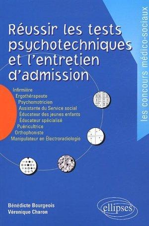 Réussir les tests psychotechniques et l'entretien d'admission - ellipses - 9782729808846