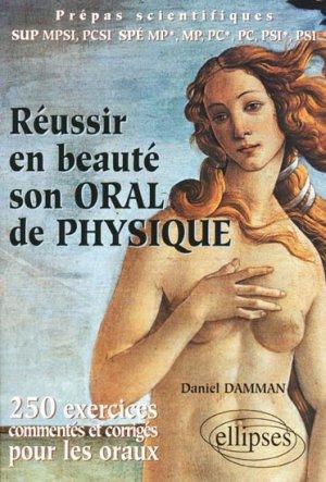 Réussir en beauté son oral de physique - ellipses - 9782729811433 -