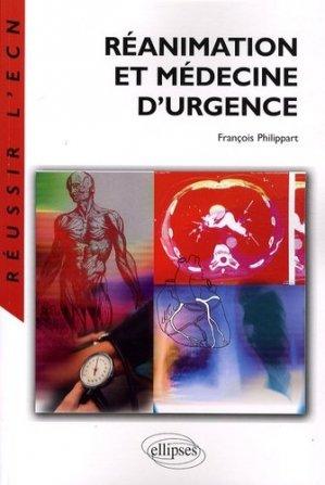 Réanimation et Médecine d'urgence - ellipses - 9782729842758 -