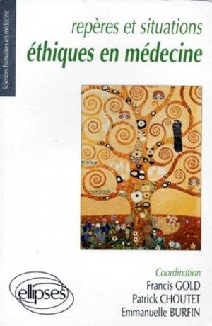 Repères et situations éthiques en médecine - ellipses - 9782729846732 -