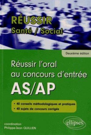Réussir l'oral au concours d'entrée AS/AP - ellipses - 9782729876463 -