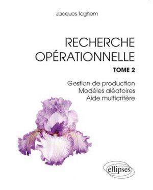 Recherche opérationnelle Tome 2 - ellipses - 9782729882020
