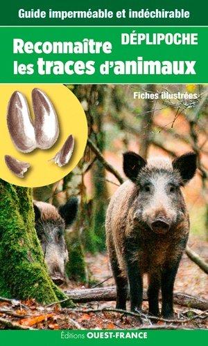Reconnaitre les traces d'animaux - ouest-france - 9782737374098 -