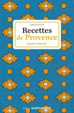 Recettes de Provence - Ouest-France - 9782737374616 -