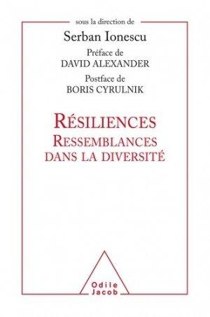 Résiliences - Ressemblances dans la diversité - odile jacob - 9782738134493 -