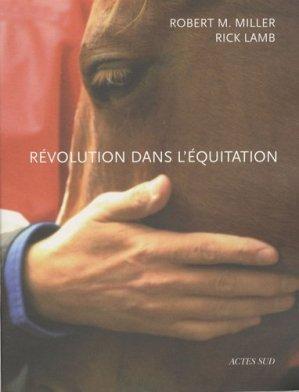 Révolution dans l'équitation - actes sud - 9782742763276 -