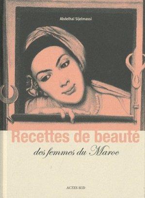 Recettes de beaute des femmes du maroc - actes sud - 9782742789870 -