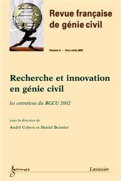 Recherche et innovation en génie civil - hermès / lavoisier - 9782746204140 -