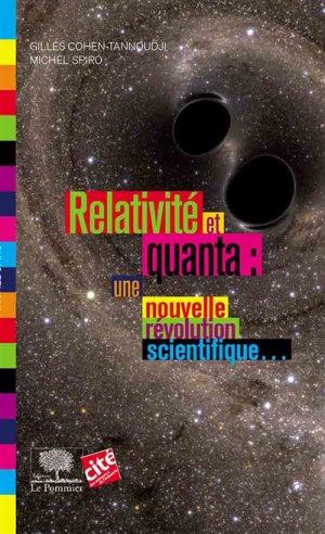 Relativité et quanta : une nouvelle révolution scientifique - le pommier - 9782746511439 -