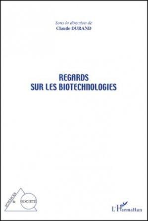 Regards sur les biotechnologies - l'harmattan - 9782747557894 -