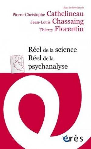 Réel de la science, réel de la psychanalyse - Erès - 9782749266404 -
