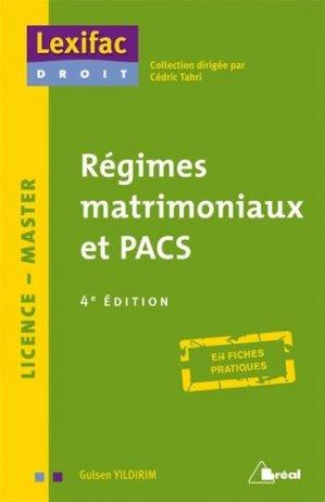 Régimes matrimoniaux et PACS. 4e édition - Bréal - 9782749533360 -