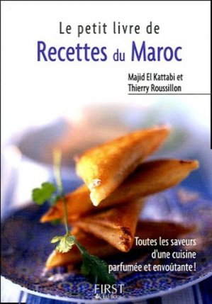 Recettes du Maroc - Editions First - 9782754000314 -