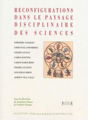 Reconfigurations dans le paysage disciplinaire des sciences - cei / jacques andre - 9782757003480 -