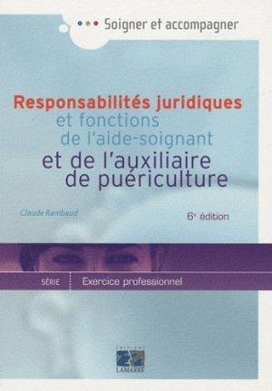 Responsabilités juridiques et fonctions de l'aide-soignant et de l'auxiliaire de puériculture - lamarre - 9782757302774 -
