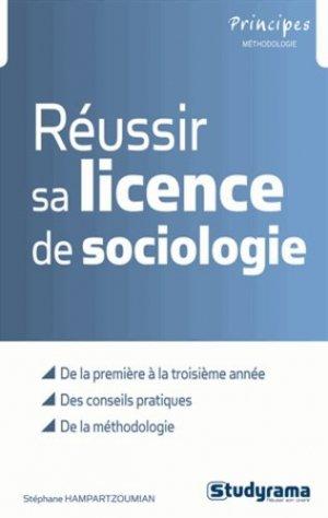 Réussir sa licence de sociologie - Studyrama - 9782759021314 -