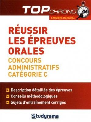 Réussir les épreuves orales. Concours administratifs Catégorie C - Studyrama - 9782759035458 -