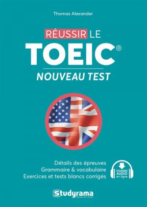 Réussir le TOEIC - Nouveau test - studyrama - 9782759038732 -