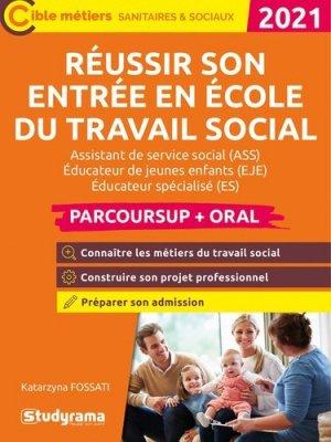 Réussir son entrée en école du travail social - Studyrama - 9782759045242 -