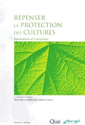 Repenser la protection des cultures - quae  - 9782759216765