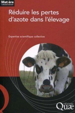 Réduire les pertes d'azote dans l'élevage - quae  - 9782759222452 -