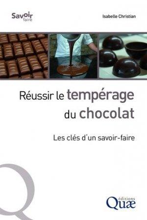 Réussir le tempérage du chocolat : les clés d'un savoir-faire - quae - 9782759228973 -