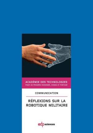 Réflexions sur la robotique militaire - edp sciences - 9782759817023 -
