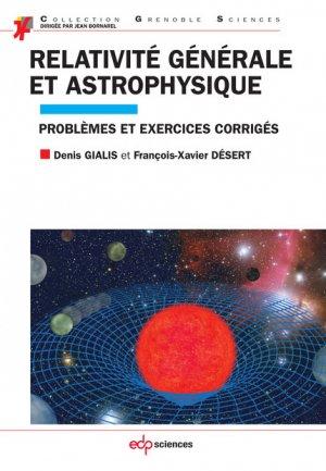 Relativité générale et astrophysique - edp sciences - 9782759817498 -