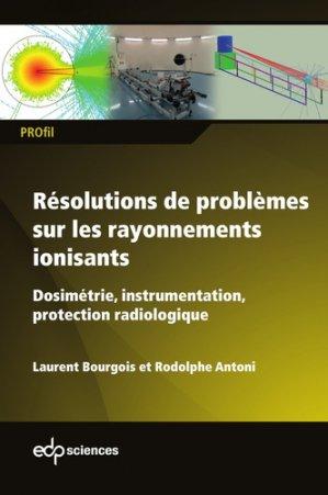 Résolutions de problèmes sur les rayonnements ionisants - edp sciences - 9782759823093